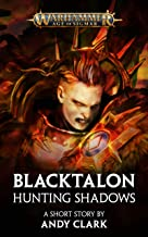 Blacktalon: Hunting Shadows (Warhammer Age of Sigmar)