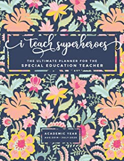 I Teach Superheroes: The Ultimate Planner For The Special Education Teacher (130 pages, 8.5