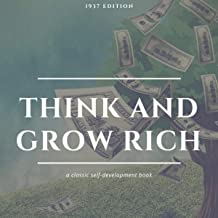Think and Grow Rich: 1937 Edition