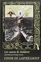Los cantos de Maldoror (Gótica) (Spanish Edition)