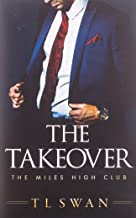 The Takeover (The Miles High Club, 2)