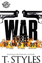 War 3: The Land Of The Lou's (The Cartel Publications Presents) (War Series by T. Styles)