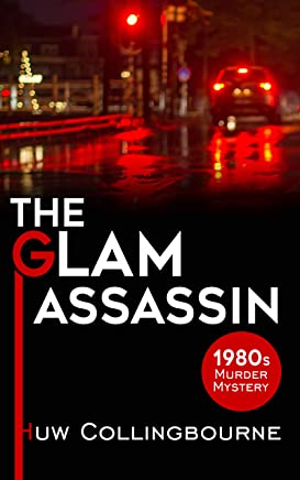 The Glam Assassin (1980s Murder Mysteries Book 2)