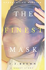 The Finest Mask Kindle Edition