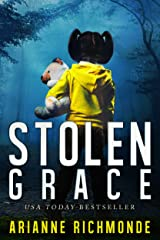 Stolen Grace: A gripping suspense thriller Kindle Edition