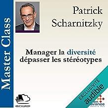 Manager la diversité, dépasser les stéréotypes: Master Class