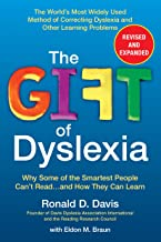 The Gift of Dyslexia, Revised and Expanded: Why Some of the Smartest People Can't Read...and How They Can Learn (English Edition)