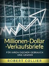 Millionen-Dollar-Verkaufsbriefe: Für Ihren eigenen Gebrauch und Gewinn (German Edition)