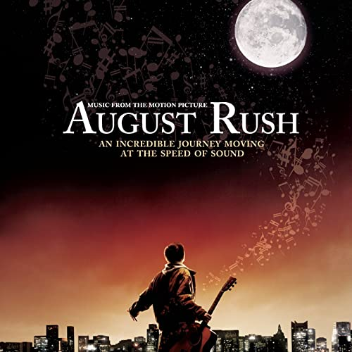August Rush (Soundtrack) by August Rush (Motion Picture