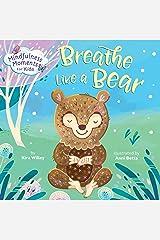 Mindfulness Moments for Kids: Breathe Like a Bear Kindle Edition