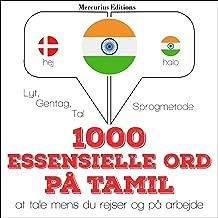 1000 essentielle ord i Tamil: Lyt, gentag, tal