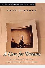 A Cure for Dreams: A Novel Kindle Edition