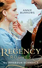 Regency Rogues: Outrageous Scandal: In Bed with the Duke / a Mistress for Major Bartlett