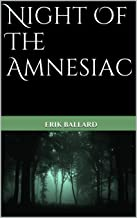 Night Of The Amnesiac (Between Light and Shadow Book 1)