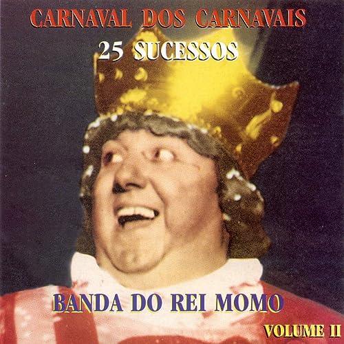 Carnaval dos Carnavais 25 Sucessos, Vol. 2