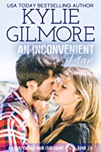 An Inconvenient Plan (Happy Endings Book Club, Book 10)
