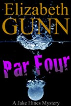 Par Four (A Jake Hines Mystery Book 2)