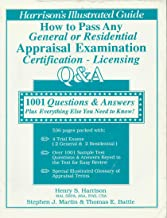 1001 Questions & Answers To Help You Pass Any Licence or Cerification Appraisal Exam