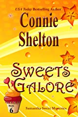 Sweets Galore: A Sweet's Sweets Bakery Mystery (Samantha Sweet Mysteries Book 6) Kindle Edition