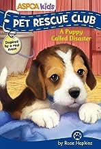 ASPCA Kids: Pet Rescue Club #5: A Puppy Called Disaster (5)