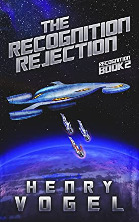 The Recognition Rejection: Recognition Book 2 (English Edition)