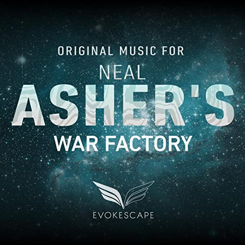 Original Music for Neal Asher's War Factory