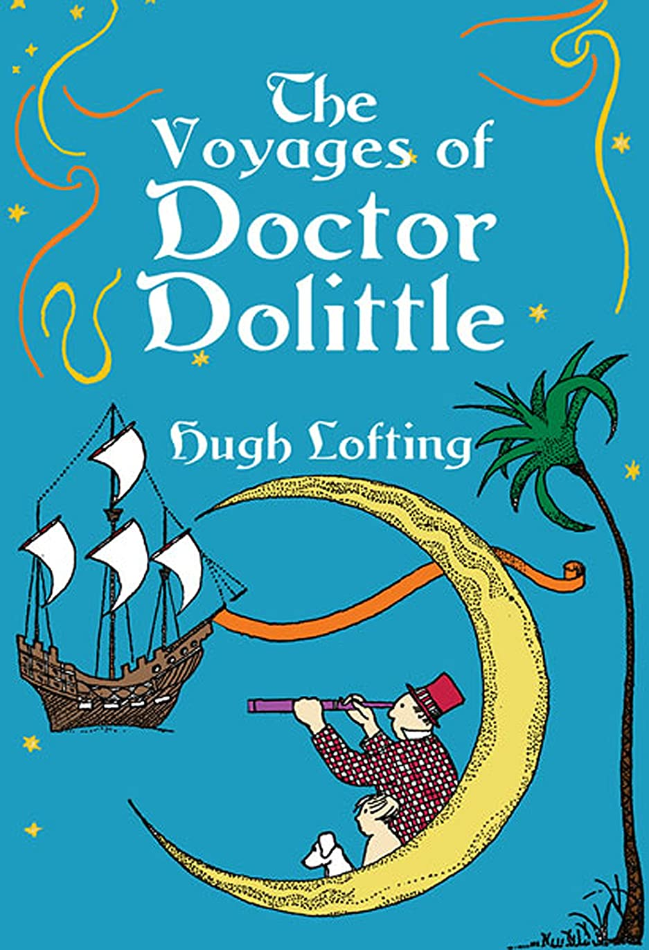 鳴らす性格法王The Voyages of Doctor Dolittle (Dover Children's Classics) (English Edition)