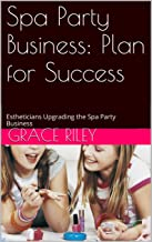 Best spa party business plan Reviews