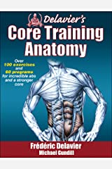 Delavier's Core Training Anatomy Paperback