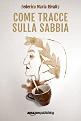 Come tracce sulla sabbia (Riccardo Ranieri Vol. 2) (Italian Edition) Kindle Edition
