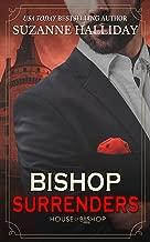 Bishop Surrenders (House of Bishop Book 4)
