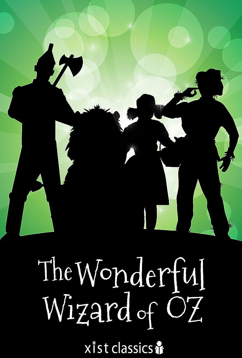 かすれたブレース賢明なThe Wonderful Wizard of Oz (Xist Classics) (English Edition)