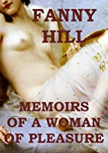 Fanny Hill: Memoirs of a Woman of Pleasure (Illustrated)