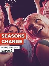 expose seasons change video