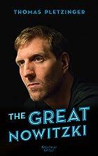 Coverbild von The Great Nowitzki, von Thomas Pletzinger