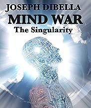 Mind War; The Singularity