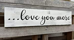 New Wood Signs Love You More Wooden Home Hotel Wall Art Decoration Door Signs 16x4inch