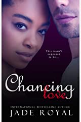 Chancing Love: A Luck Changing Romance Kindle Edition