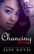 Chancing Love: A Luck Changing Romance