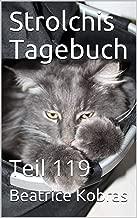 Strolchis Tagebuch: Teil 119 (German Edition)