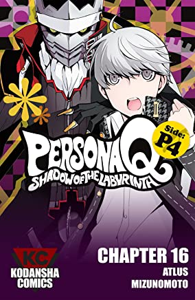 Persona Q: Shadow of the Labyrinth Side: P4 #16 (Persona Q: The Shadow of the Labyrinth) (English Edition)