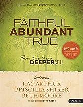 Faithful, Abundant, True - Leader Kit: Three Lives Going Deeper Still