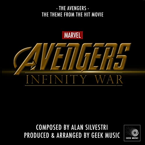 Avengers - Infinity War - The Avengers Theme by Geek Music on Amazon