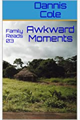 Awkward Moments: Family Reads 03 (Family Reads Short Stories) Kindle Edition