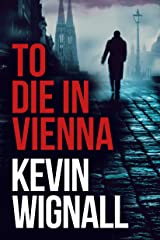 To Die in Vienna (English Edition) Formato Kindle