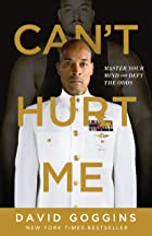 Cover image of Can't Hurt Me by David Goggins