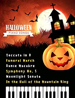 Halloween Piano Songs: Danse Macabre * In the Hall of the Mo