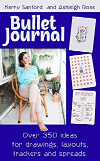 Bullet Journal: Over 350 ideas for drawings, layouts, trackers and spreads (English Edition)