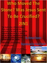 Who Moved The Stone? Was Jesus Sent to be Crucified? 2IN1(ebook)