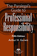 The Paralegal's Guide to Professional Responsibility